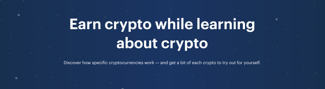 Earn crypto while learning about crypto