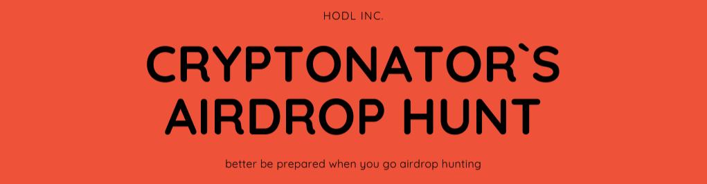 Cryptonator`s Airdrop Hunt