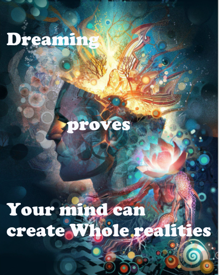 You can Create Whole realities