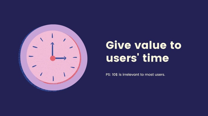 give value to users' time