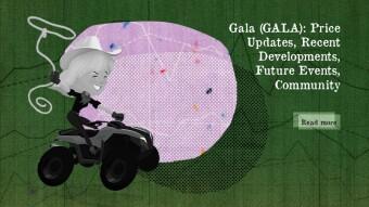 Gala Games (GALA): Price Updates, Recent Developments, Future Events, Community