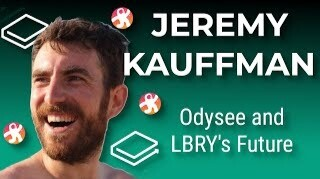 Jeremy Kauffman on the LBRY Blockchain's Future and Odysee's New Features