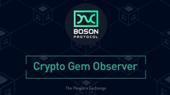 What Is Boson Protocol (BOSON) And How Does It Work? | KuCoin Crypto Gem Observer