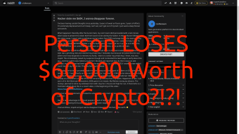 Person LOSES $60,000 Worth of Crypto!?!?