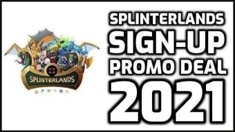 Splinterlands | 2021 Sign-Up Promo Deal