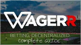 Guide To Decentralized Sports Betting #2 | Wagerr