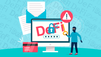 DeFi Attacks And Ways To Avoid Them