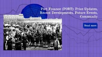 Port Finance (PORT): Price Updates, Recent Developments, Future Events, Community