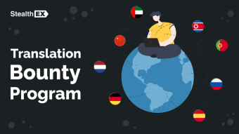 Take Part In The StealthEX Translation Bounty!