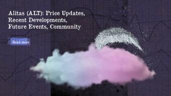 Alitas (ALT): Price Update, Recent Developments, Future Events, Community