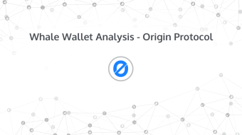Whale Wallet Analysis - Origin Protocol