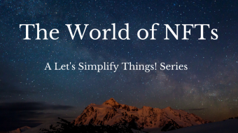 Your Ultimate Guide to the World of NFTs! Chapter 9. Alien Worlds! A Let's Simplify Things! Posts Series