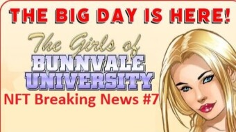 NFT Breaking News #7 - The Girls of Bunnvale University and Monero!