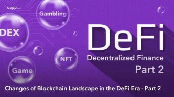 ❓Changes of Blockchain Landscape in the DeFi Era - Part 2