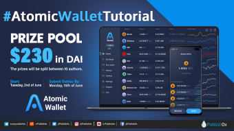 $230 in DAI Writing Contest + Twitter Giveaway : #AtomicWalletTutorial