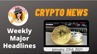 Weekly Blockchain News with Mammycrypto Jan, 23rd 2021