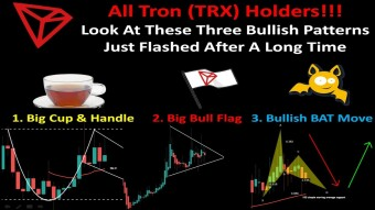 All Tron (TRX) Holders!!! Look At These Three Bullish Patterns Just Flashed After A Long Time