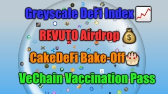 Crypto Technology Expansion - Greyscale DeFi Fund, NFT Vaccination Pass and Dapps