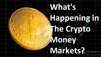 What's Happening in the Crypto Money Markets? Short Review for This Week