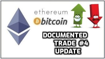 Documented Trade #4 Update | Ethereum
