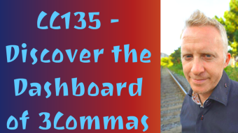 CC135 - Discover the Dashboard of 3Commas