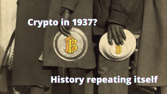Crypto in 1937?  Similarities in Timelines are Quite Surprising