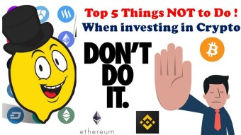 ❌The TOP 5 things you should NOT to do when investing in Crypto !
