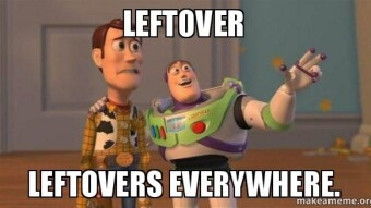 Time to check on your 'left-overs'!