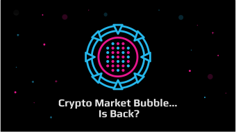 Crypto Market Bubble... Is Back?