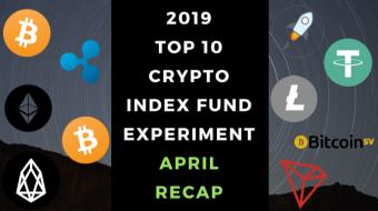 EXPERIMENT - Tracking 2019 Top Ten Cryptocurrencies – Month Twenty-Eight - UP +653%