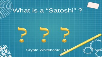 "What is a ""Sat"" ? - Crypto Whiteboard 101"