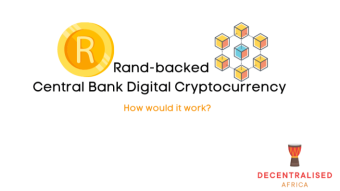 Central Bank Digital Currency Case Study – South African (Rand)