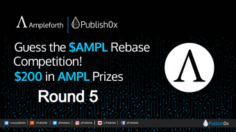 Round 5! Guess #AMPL Rebase Competition - $200 in $AMPL Rewards!