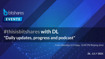 #ThisIsBitShares With DL - Daily Updates, Progress, Podcast