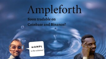 How to get Ampleforth listed on Coinbase and Binance? wAMPL is the solution 🤓