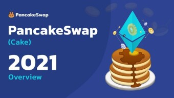 What Are The Opportunities To Earn With PancakeSwap In 2021?