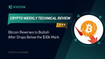 KuCoin Weekly Technical Overview: Bitcoin Reverses to Bullish After Two Drops Below the $30k Mark - Here's What To Expect