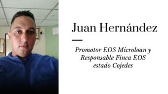 Juan Hernández: Promotor EOS Microloan y Responsable Finca EOS estado Cojedes