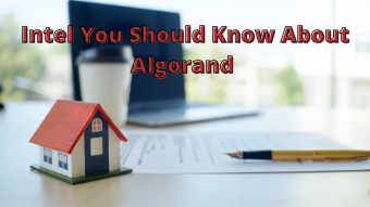 Intel You Should Know About Algorand