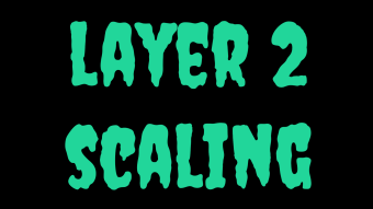 Layer 2 Scaling