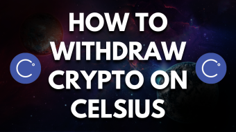 How To Easily Withdraw Crypto On Celsius