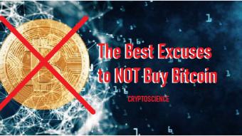 The Best Excuses to Not Buy Bitcoin