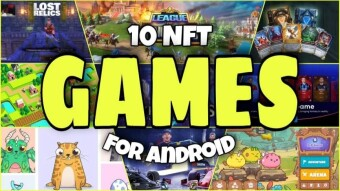 10 BEST NFT GAMES FOR ANDROID USERS: PLAY TO EARN GAMES
