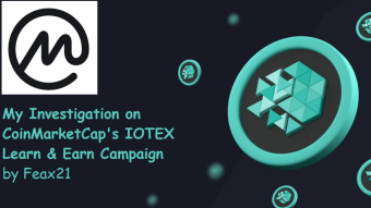 My Investigation on CoinMarketCap's IOTEX Learn and Earn Campaign