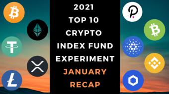 EXPERIMENT - Tracking Top 10 Cryptos Of 2021 - Month One– UP 51%