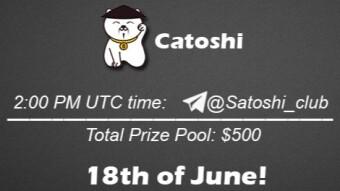 Join the AMA of Satoshi Club x Catoshi. Rewards: 500 USDT, June 18th.
