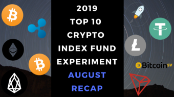 EXPERIMENT - Tracking 2019 Top Ten Cryptocurrencies – Month Thirty-Two - UP +585%