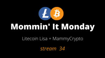 Mommin' It Monday - Stream 34 - Crypto News Mar 1st, 2021