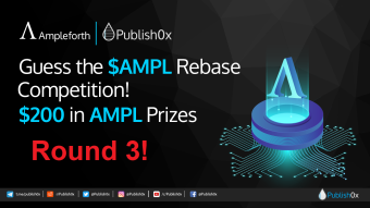 Guess #AMPL Rebase Competition - Round 3: $200 in $AMPL Rewards!