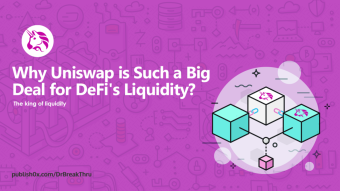Why Uniswap is Such a Big Deal for DeFi's Liquidity?